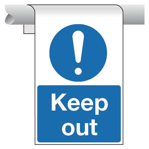 Roll top signs - Keep out