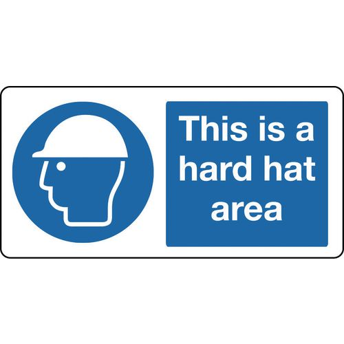 Large banners - This is a hard hat area