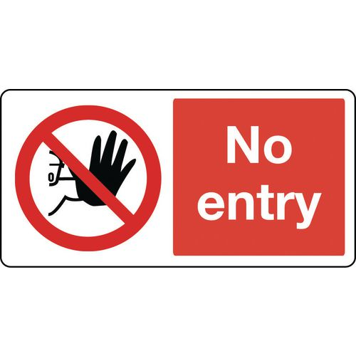 Large signs - No entry
