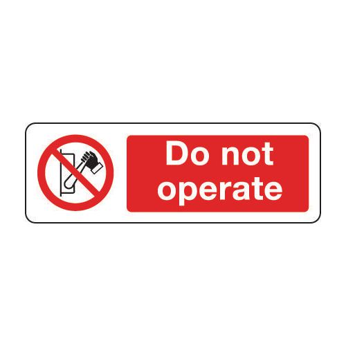 Machinery and general engineering - Do not operate