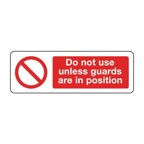 Machinery and general engineering - Do not use unless guards are in position