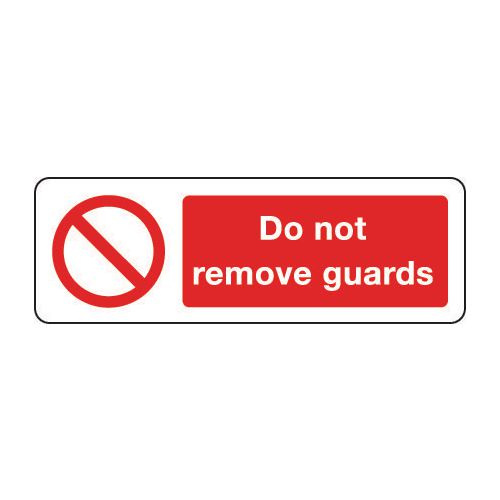 Machinery and general engineering - Do not remove guards