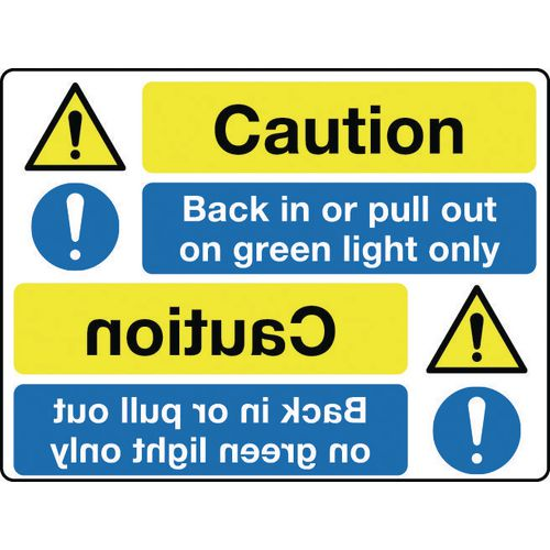 Mirror signs header - Caution back in or pull out on green light only