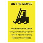 Safety posters - On the move - only drive if trained - symbol