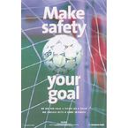 Safety posters - Make safety your goal