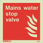 Photoluminescent Fire fighting equipment notices - Mains water stop valve