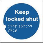 Health and safety tactile signs - Keep locked shut