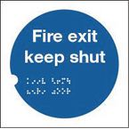 Health and safety tactile signs - Fire exit keep shut