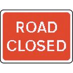 Warning information & regulation signs - Road closed