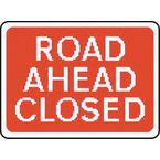 Warning information & regulation signs - Road ahead closed