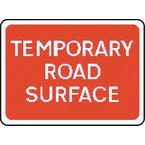 Warning information & regulation signs - Tamporary road surface
