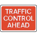 Warning information & regulation signs - Traffic control ahead