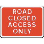 Warning information & regulation signs - Road closed access only
