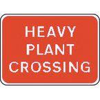 Warning information & regulation signs - Heavy plant crossing