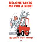 Safety posters - No-one takes me for a ride